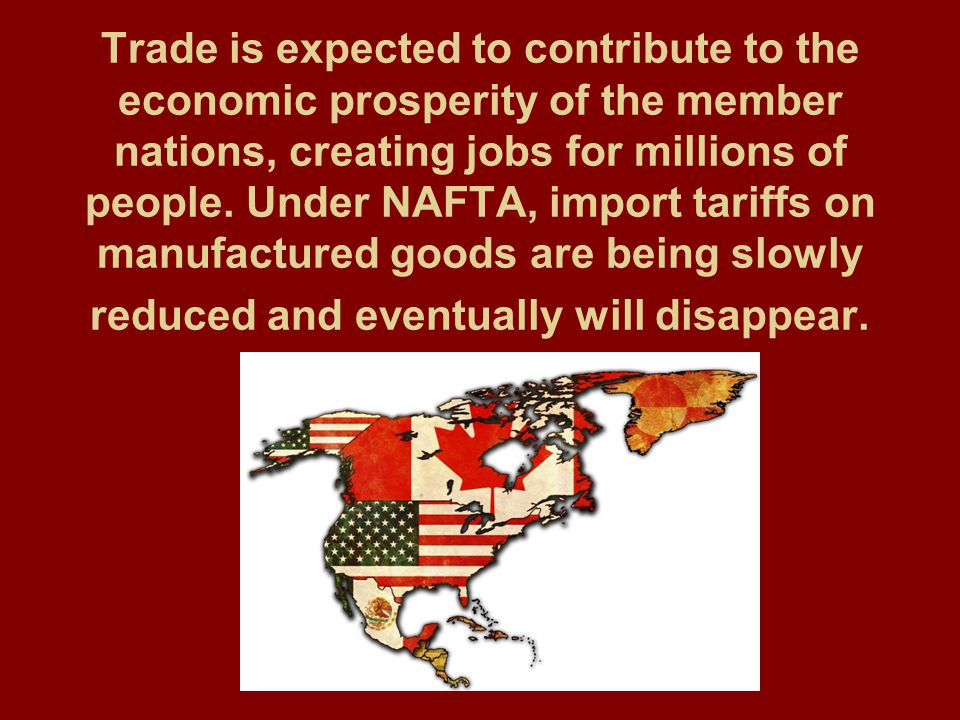 Trade is expected to contribute to the economic prosperity of the member nations, creating jobs for millions of people.
