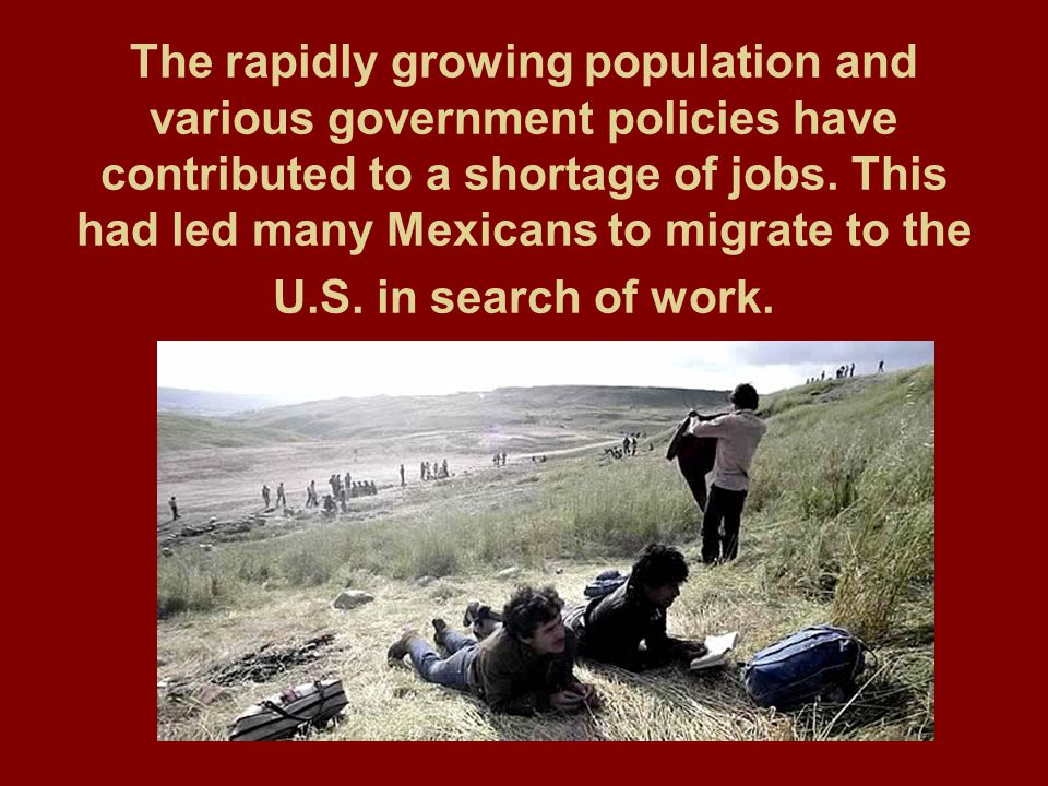 The rapidly growing population and various government policies have contributed to a shortage of jobs.