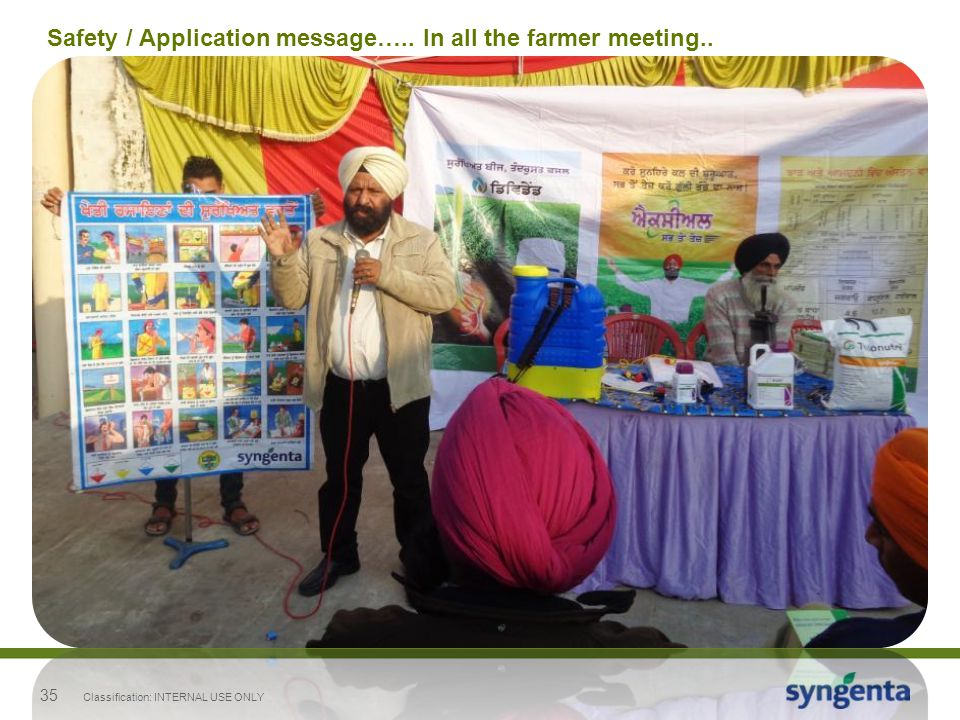 Safety / Application message….. In all the farmer meeting..