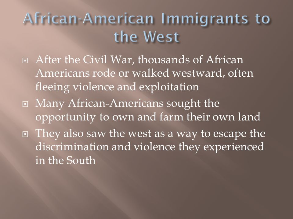 African-American Immigrants to the West