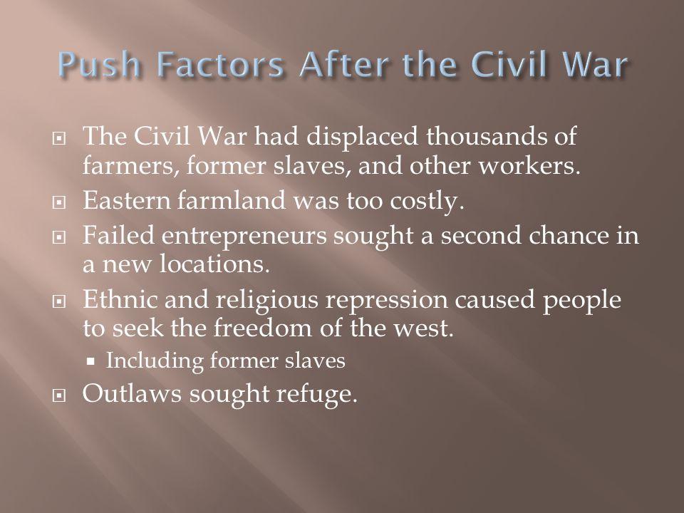 Push Factors After the Civil War