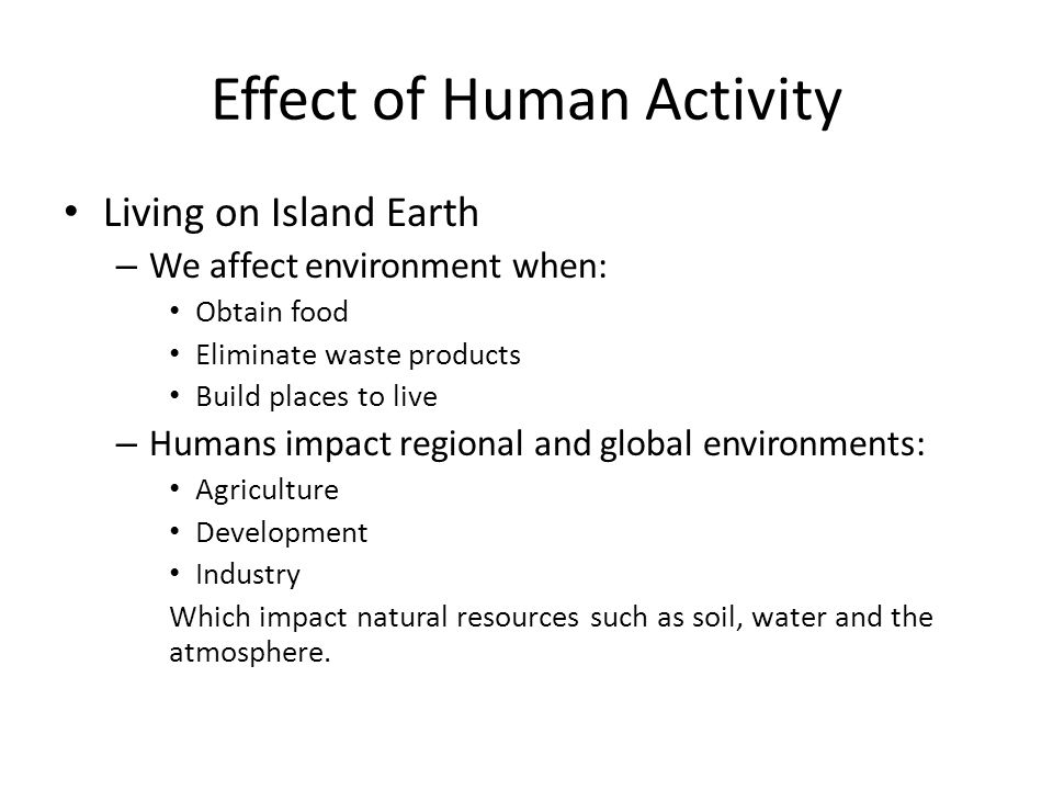 Effect of Human Activity