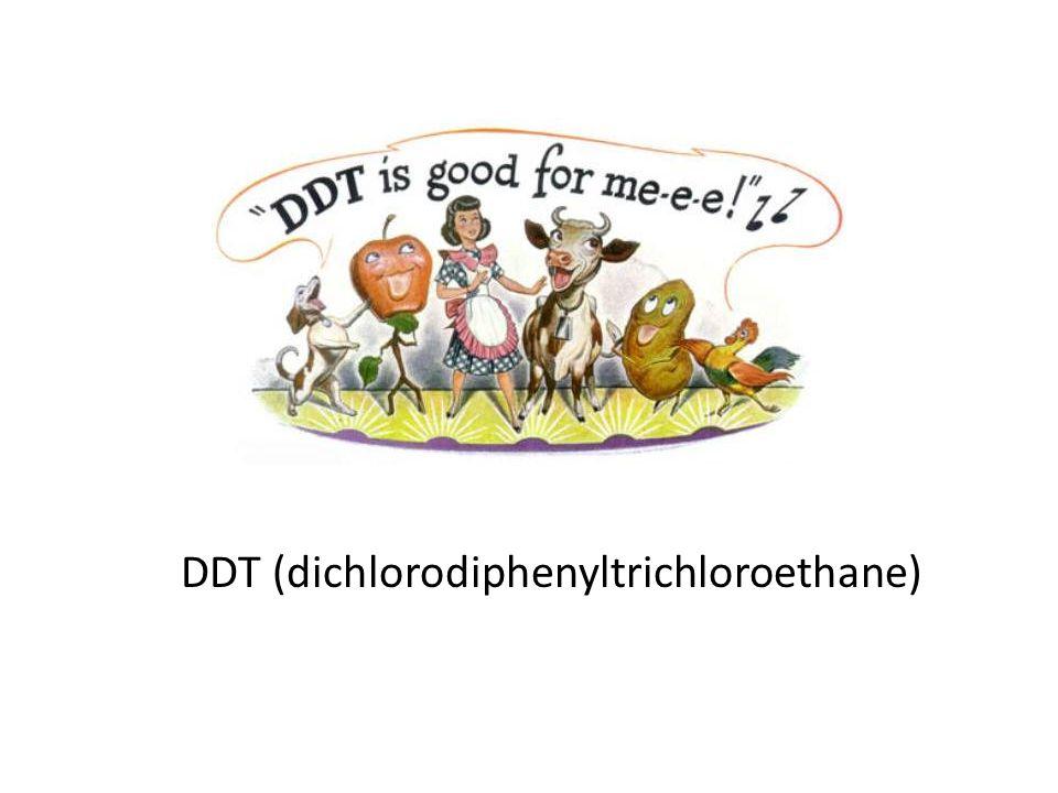 DDT (dichlorodiphenyltrichloroethane)