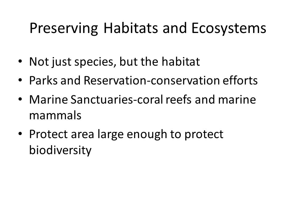 Preserving Habitats and Ecosystems