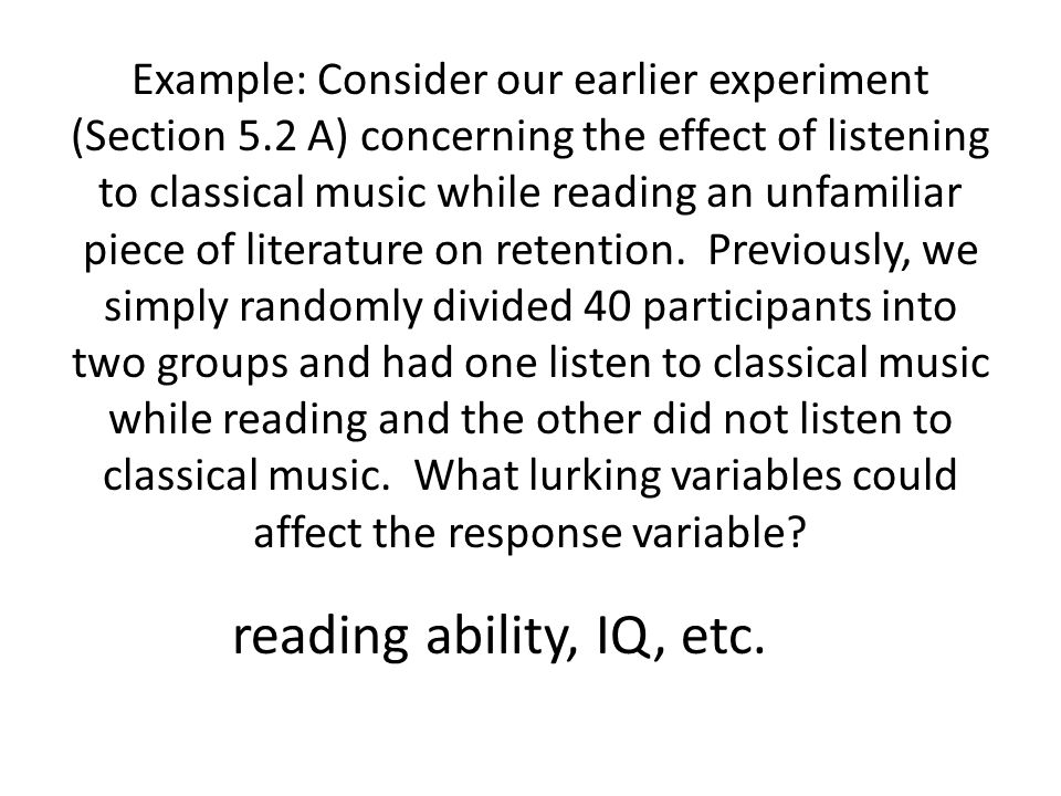 Example: Consider our earlier experiment (Section 5