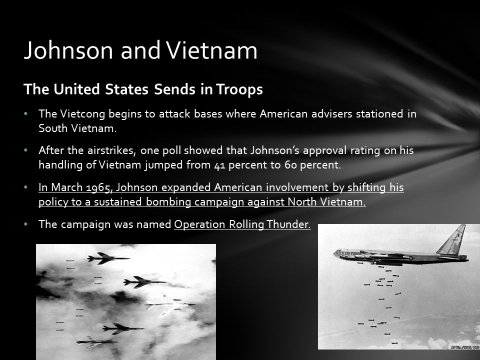 Johnson and Vietnam The United States Sends in Troops