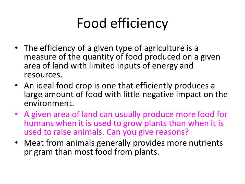 Food efficiency