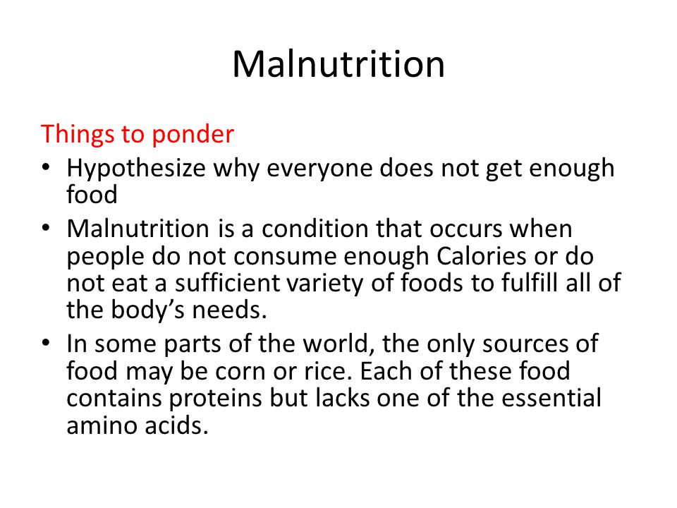 Malnutrition Things to ponder