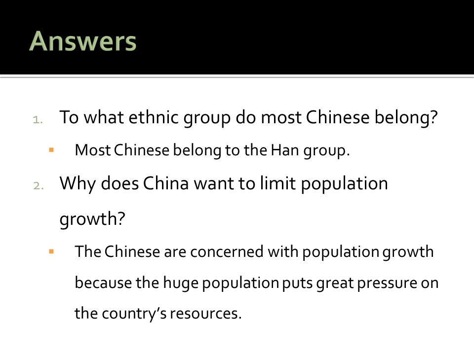 Answers To what ethnic group do most Chinese belong