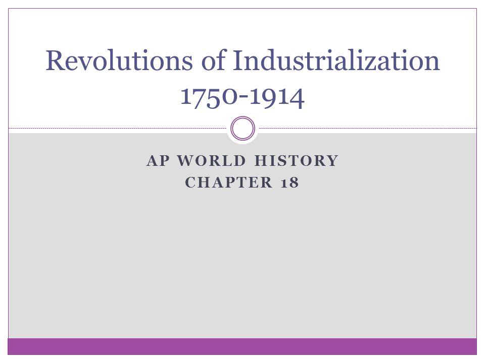 Revolutions of Industrialization 1750-1914