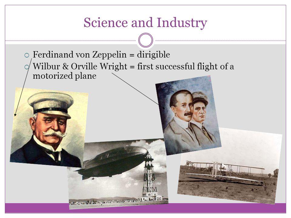 Science and Industry Ferdinand von Zeppelin = dirigible