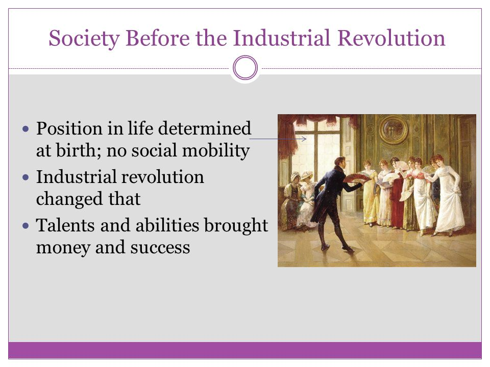 Society Before the Industrial Revolution