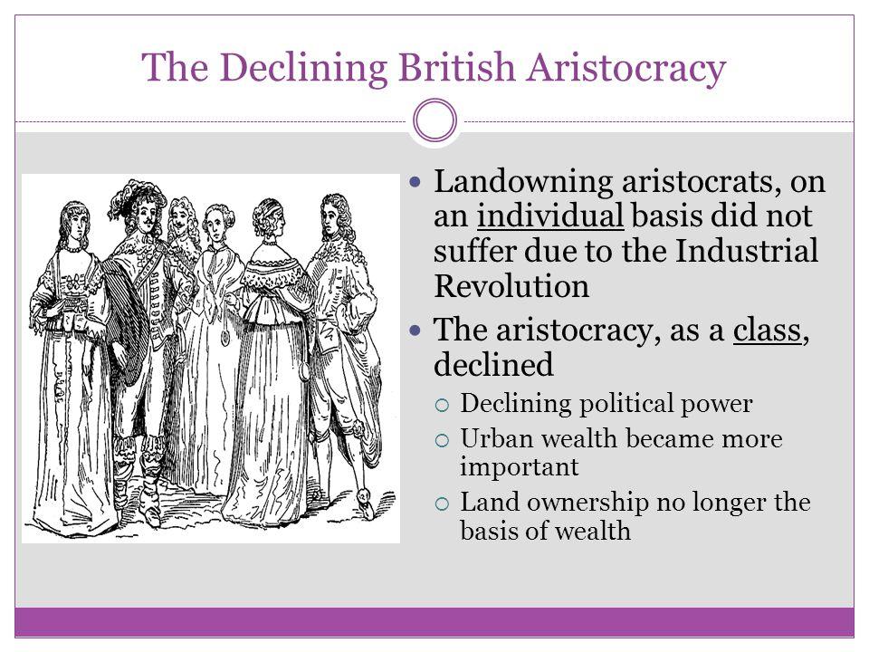 The Declining British Aristocracy