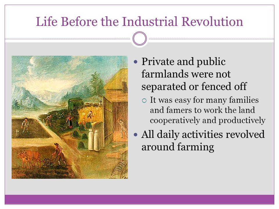 Life Before the Industrial Revolution