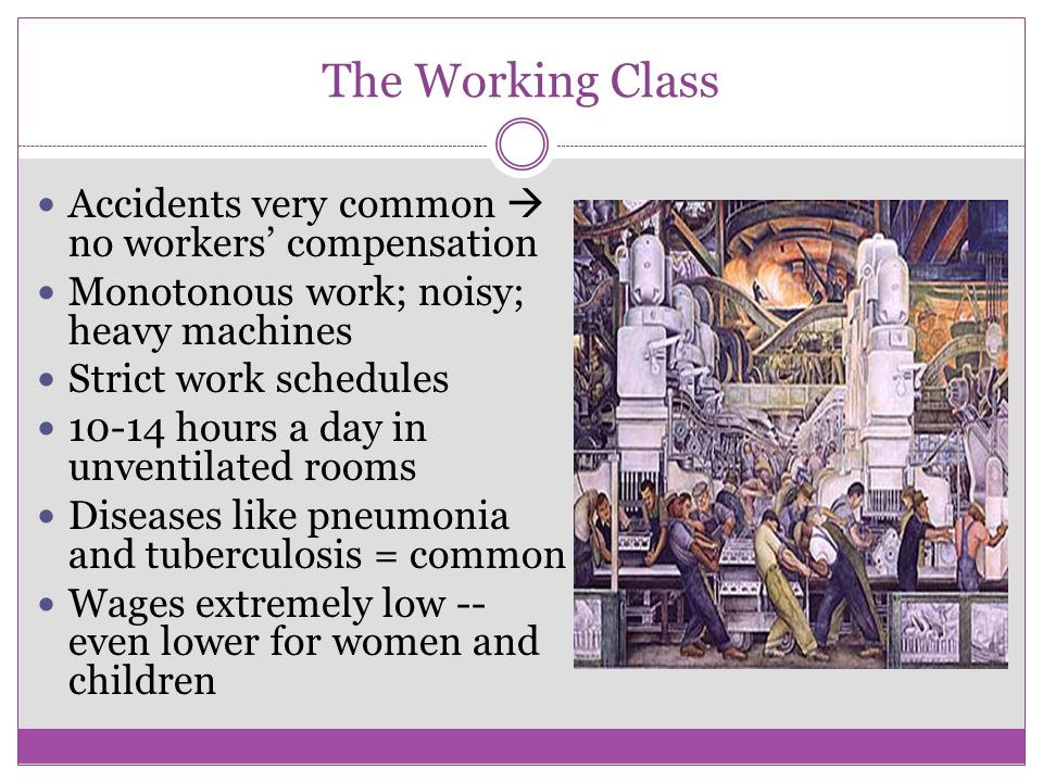 The Working Class Accidents very common  no workers' compensation