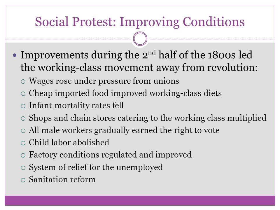 Social Protest: Improving Conditions