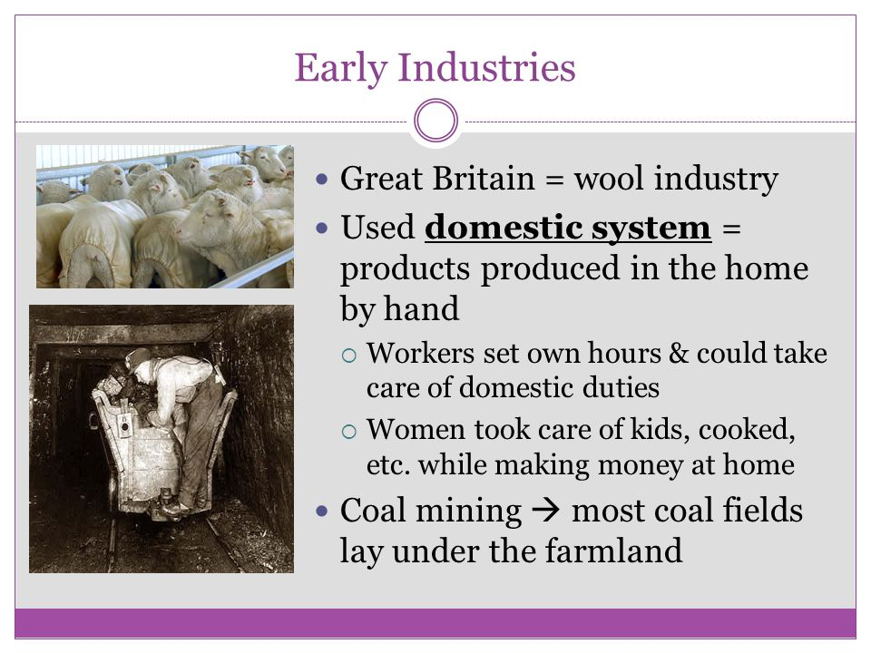 Early Industries Great Britain = wool industry