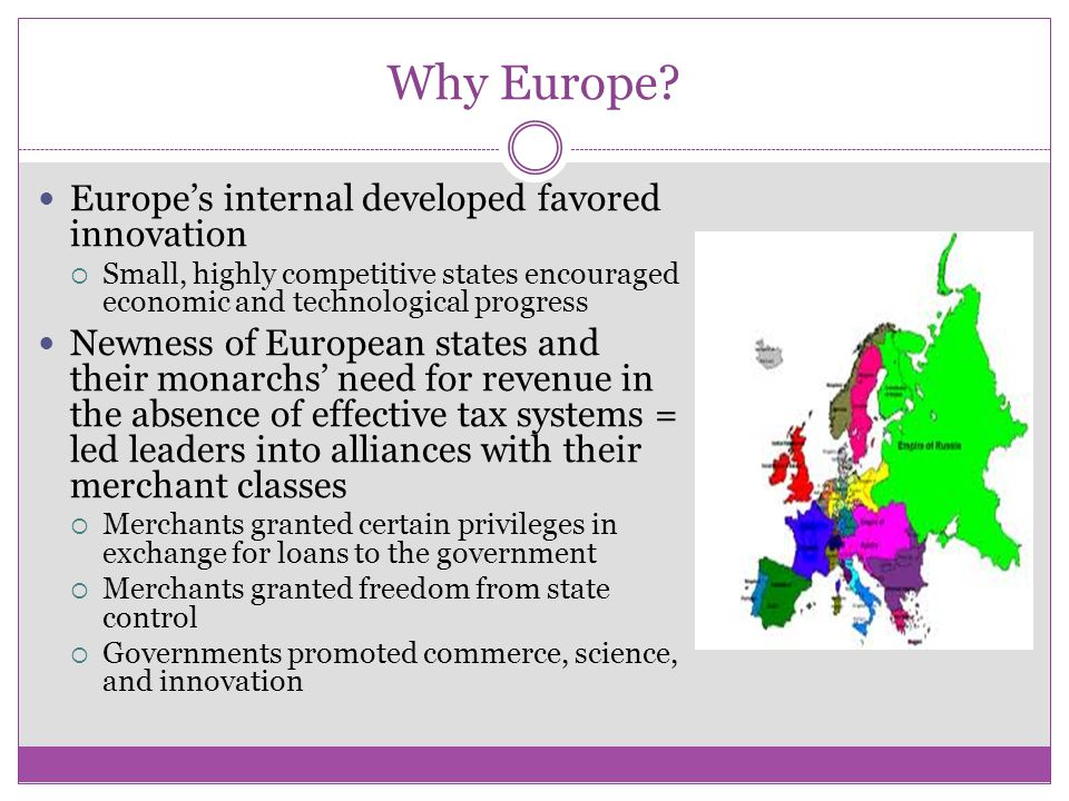 Why Europe Europe's internal developed favored innovation