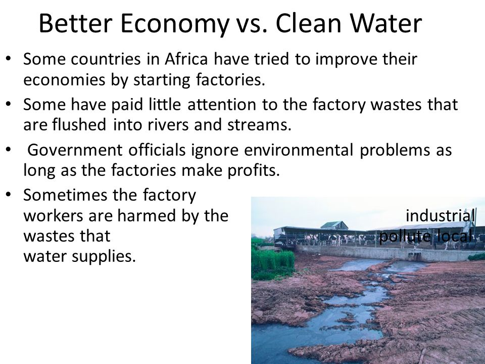 Better Economy vs. Clean Water