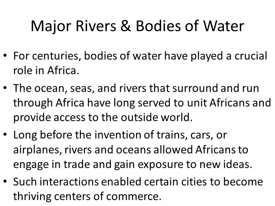 Major Rivers & Bodies of Water