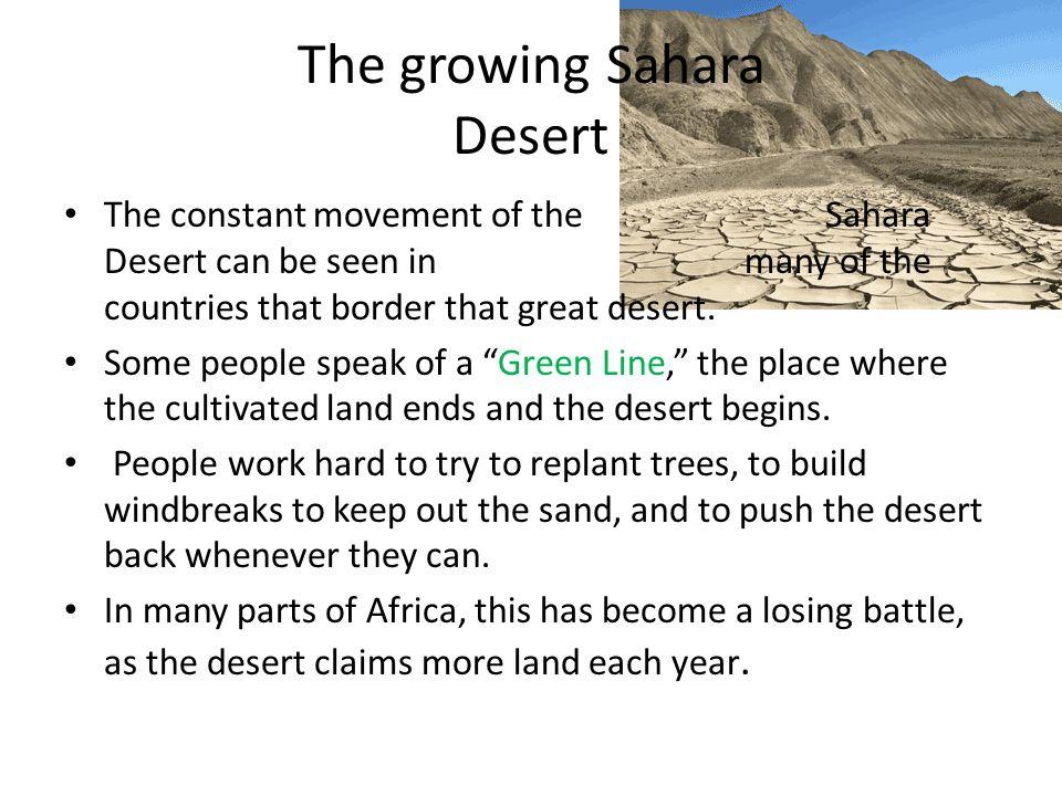 The growing Sahara Desert