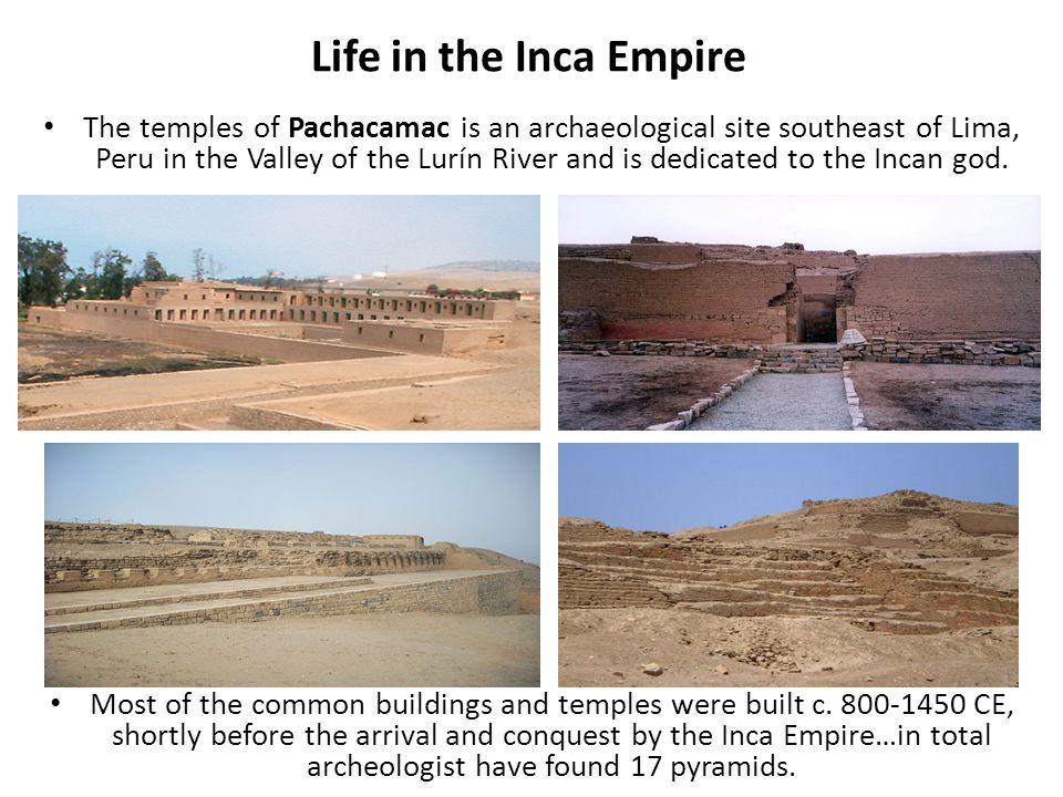 Life in the Inca Empire