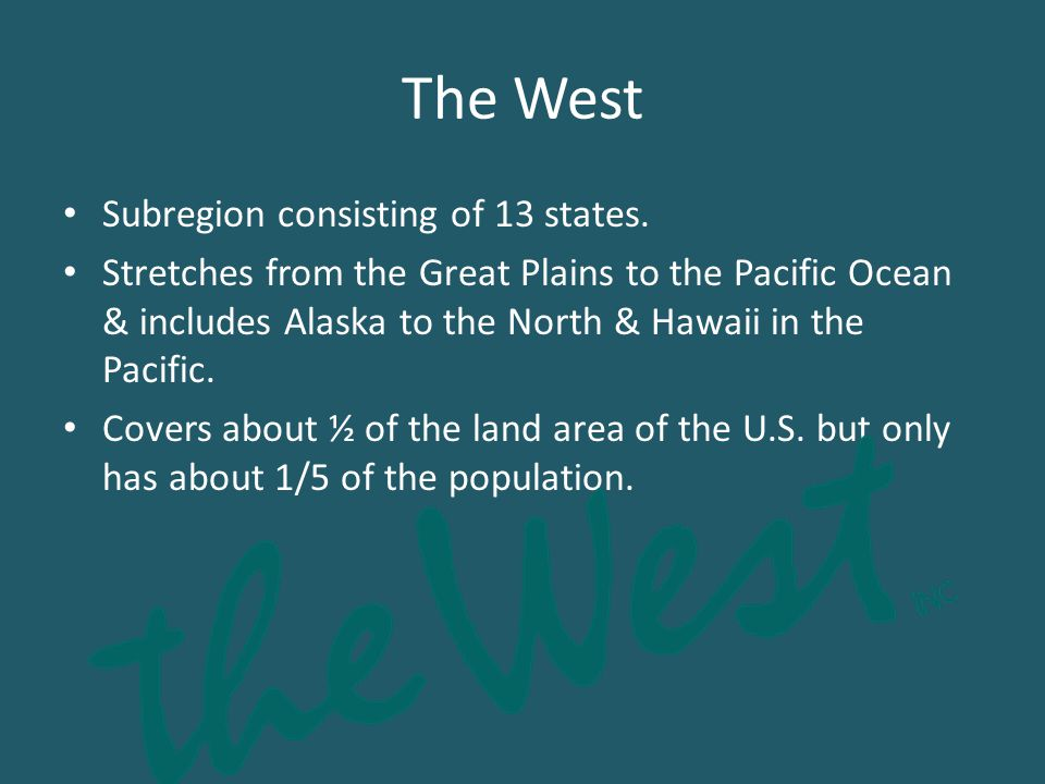The West Subregion consisting of 13 states.