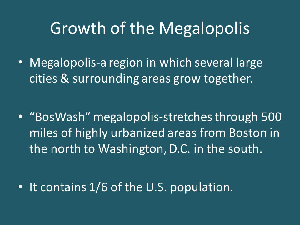 Growth of the Megalopolis