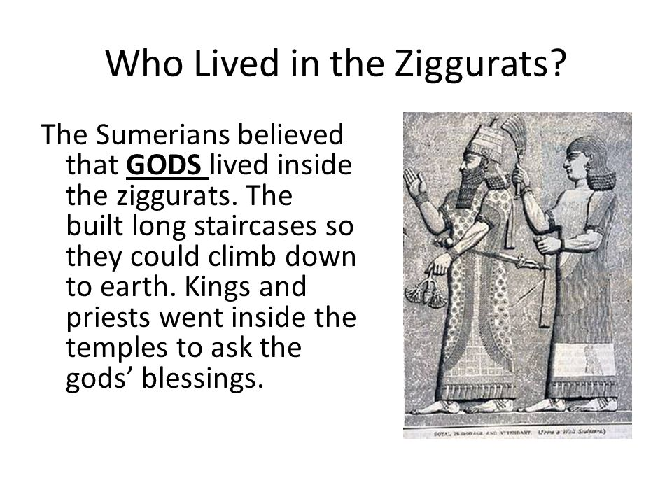 Who Lived in the Ziggurats