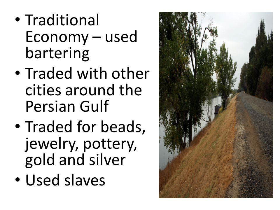 Traditional Economy – used bartering