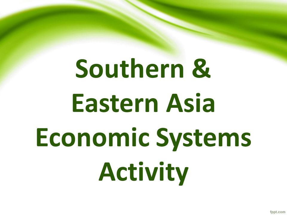 Southern & Eastern Asia Economic Systems Activity