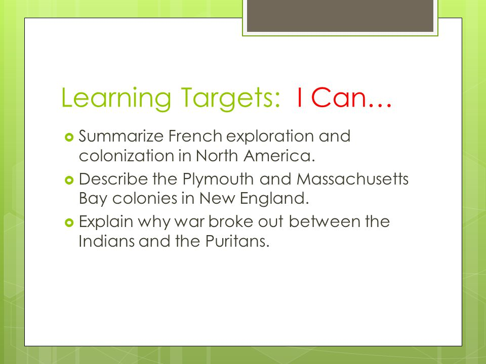Learning Targets: I Can…
