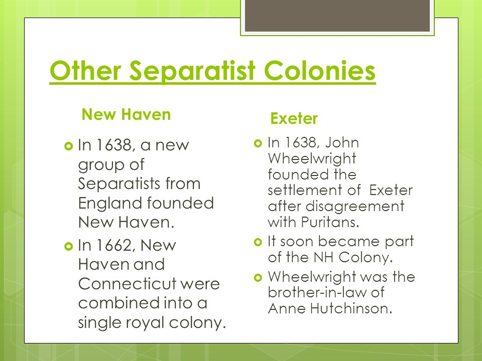 Other Separatist Colonies