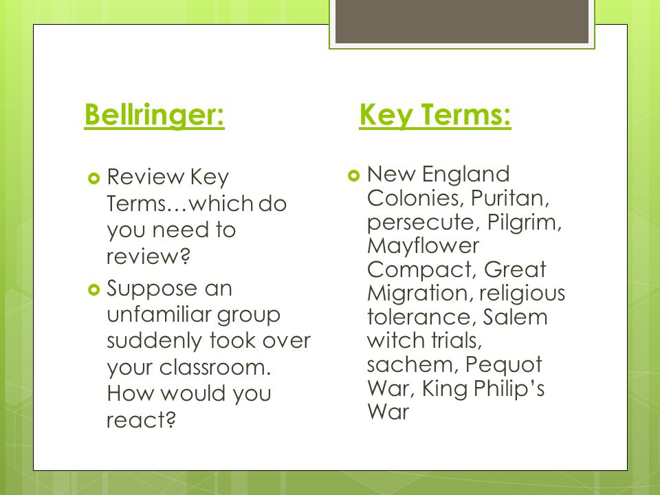 Bellringer: Key Terms: Review Key Terms…which do you need to review