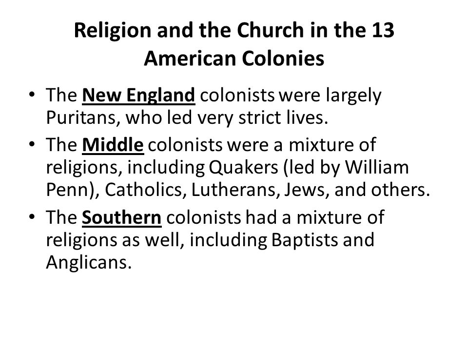 Religion and the Church in the 13 American Colonies