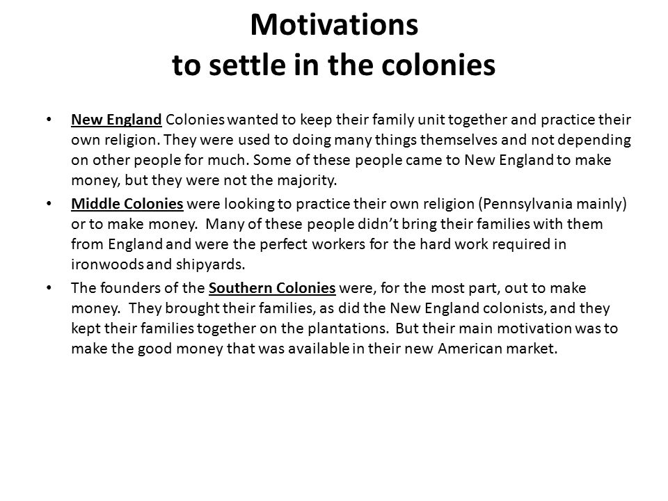 Motivations to settle in the colonies