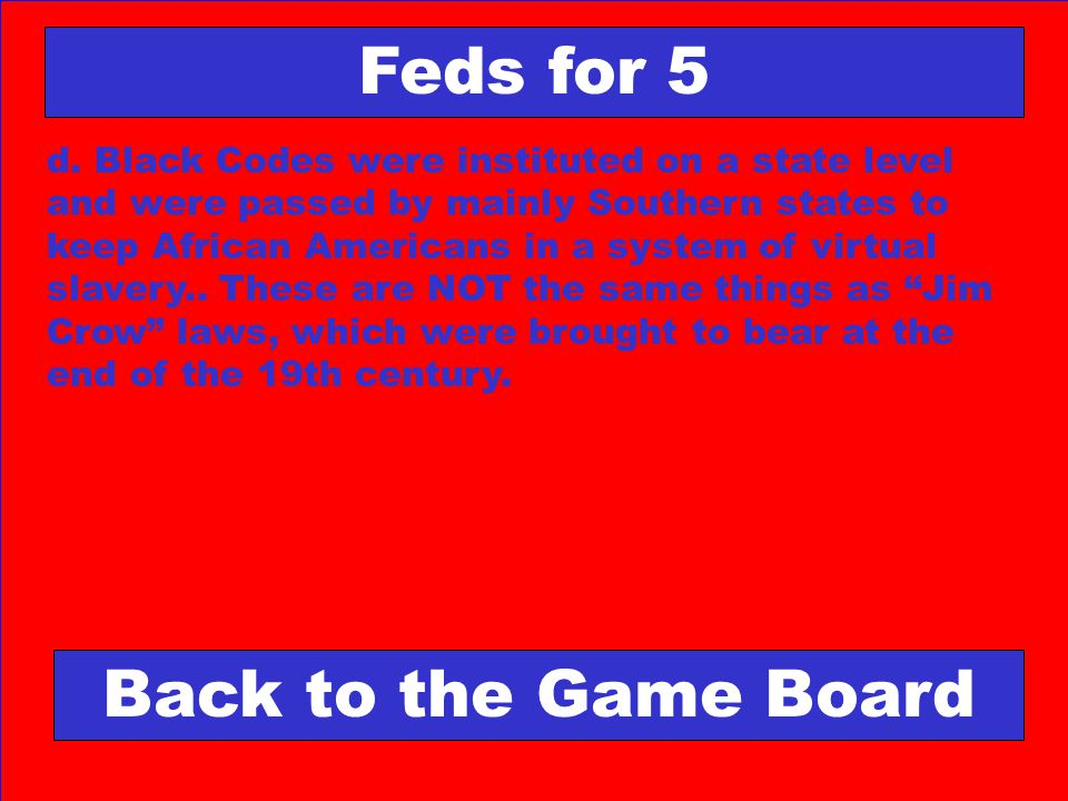 Feds for 5 Back to the Game Board