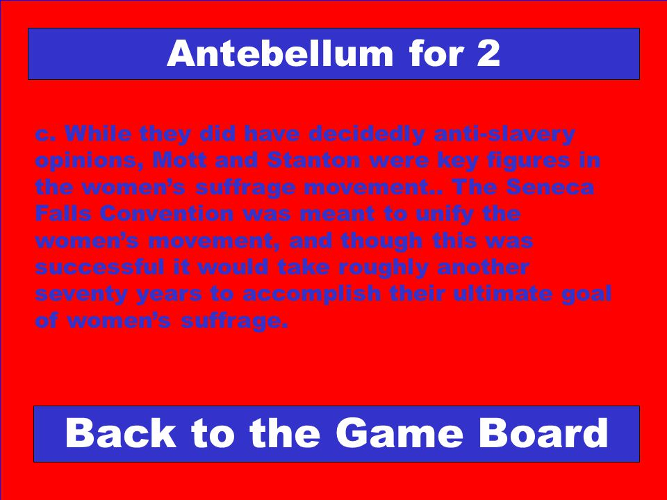 Back to the Game Board Antebellum for 2