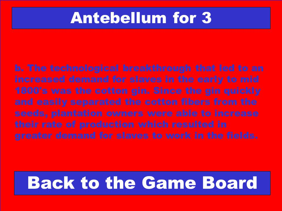 Back to the Game Board Antebellum for 3