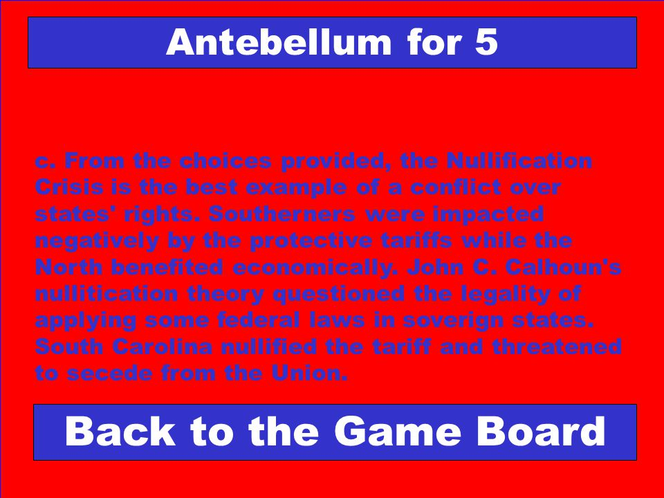 Back to the Game Board Antebellum for 5