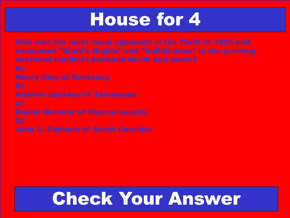 House for 4 Check Your Answer