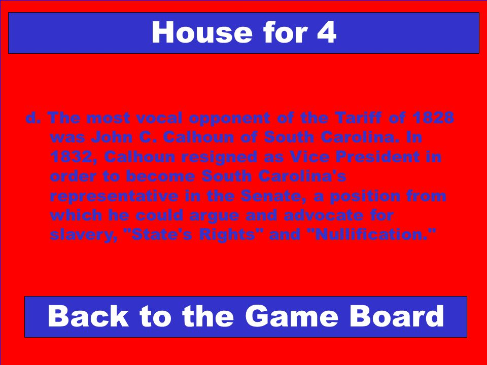 House for 4 Back to the Game Board