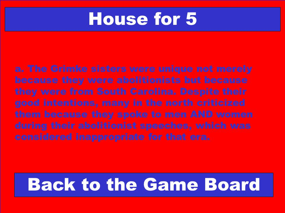 House for 5 Back to the Game Board