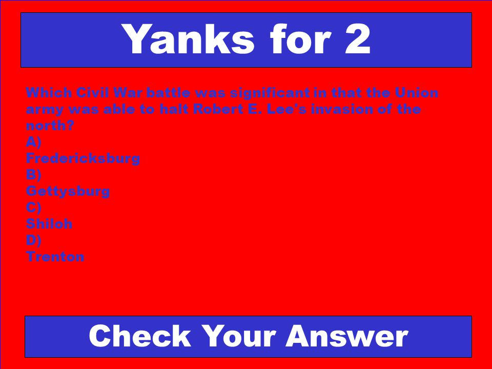 Yanks for 2 Check Your Answer