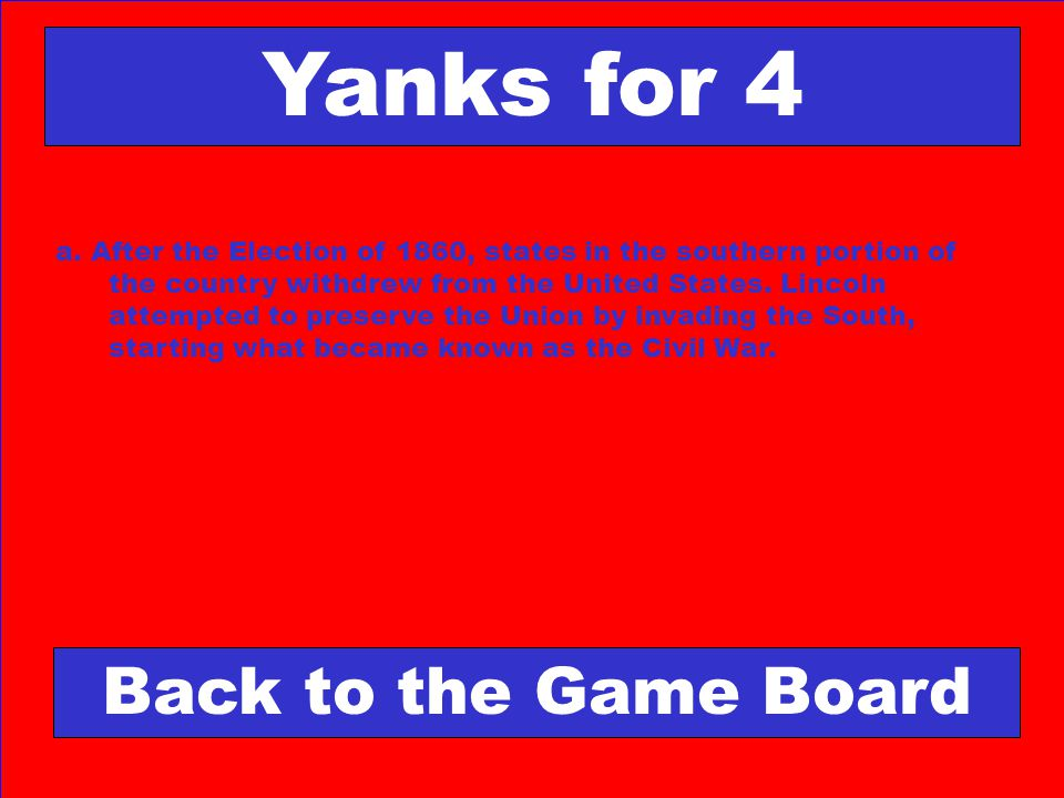 Yanks for 4 Back to the Game Board