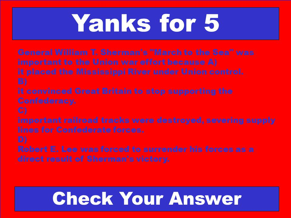Yanks for 5 Check Your Answer