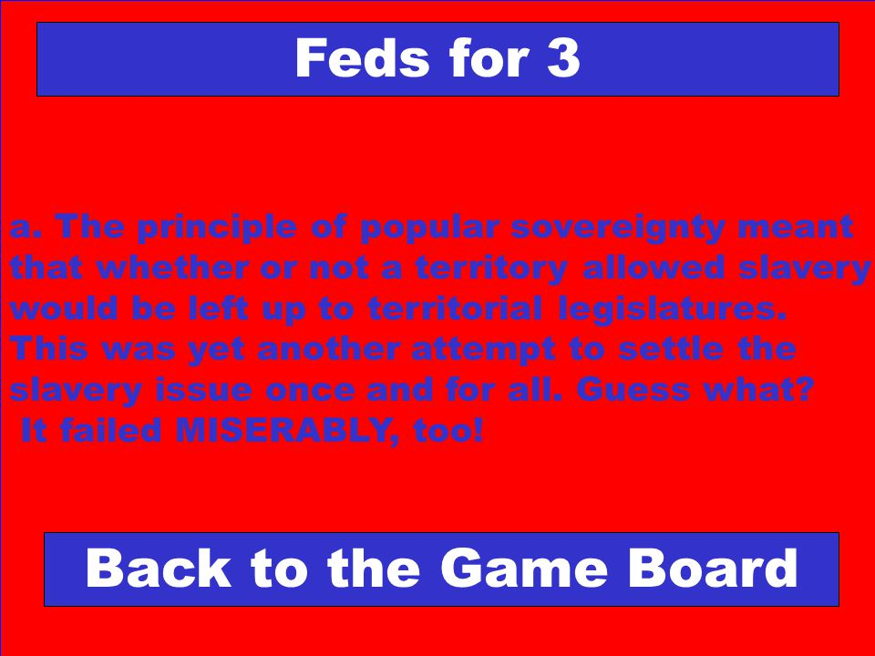 Feds for 3 Back to the Game Board