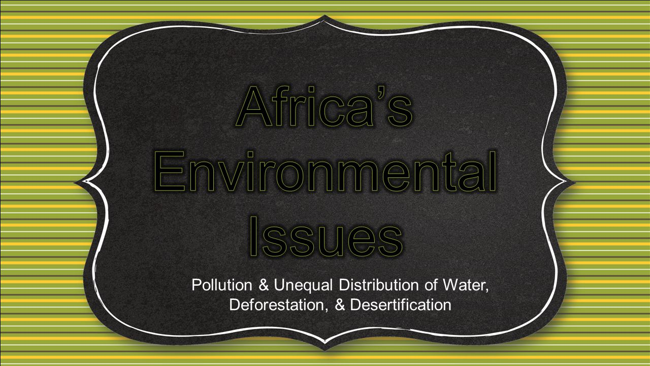 Africa's Environmental Issues