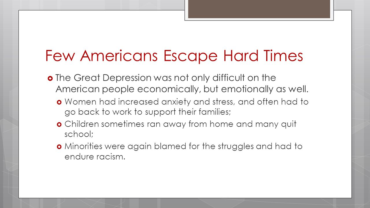 Few Americans Escape Hard Times