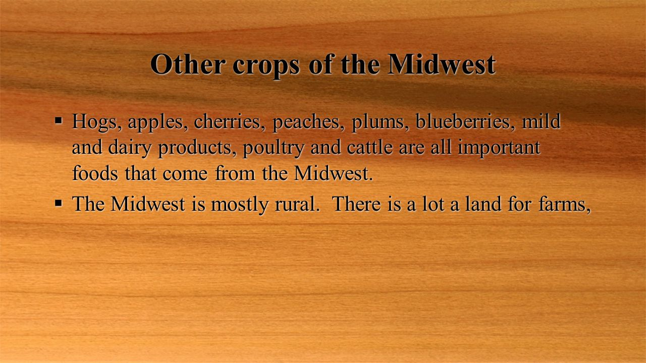 Other crops of the Midwest